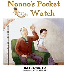 Nonno's Pocket Watch by Ray M. Vento